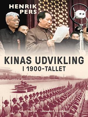 Kinas udvikling i 1900-tallet