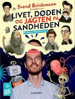 Svend Brinkmann fortæller om livet, døden og jagten på sandheden