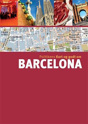 Politikens Kort og godt om Barcelona