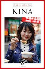 Turen går til Kina (Politikens rejsebøger - Turen går til)