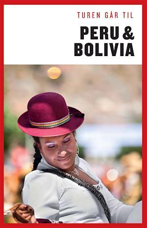 Bog hæftet Turen går til Peru & Bolivia af Christian Martinez