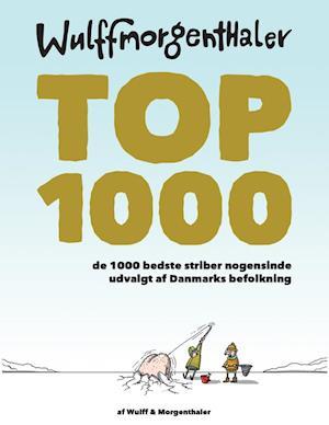 Bog, hardback Top 1000 af Mikael Wulff
