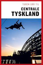 Turen går til centrale Tyskland (Politikens rejsebøger - Turen går til)