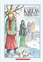 Karlas svære valg af Renée Toft Simonsen