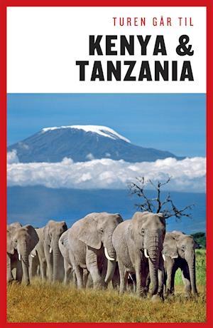 Bog, hæftet Turen går til Kenya & Tanzania af Jeppe Villadsen