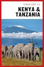 Turen går til Kenya & Tanzania (Politikens rejsebøger - Turen går til)