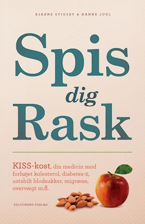Bog, hæftet Spis dig rask af Hanne Juul, Bjarne Stigsby