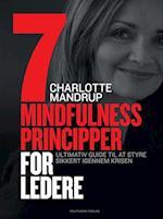 7 mindfulness principper for ledere af Charlotte Mandrup