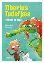 Tiberius Tudefjæs stikker en løgn (Politikens børnebøger)