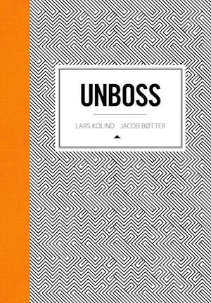 Unboss af Jacob Bøtter, Lars Kolind