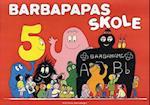 Barbapapas skole (Politikens børnebøger)