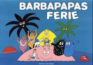 Bog, indbundet Barbapapas ferie af Annette Tison