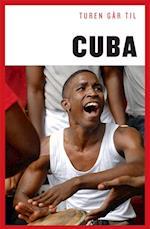 Turen går til Cuba (Politikens rejsebøger - Turen går til)