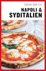 Turen går til Napoli & Syditalien (Politikens rejsebøger)
