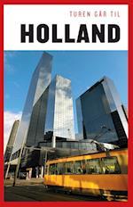 Turen går til Holland (Politikens rejsebøger - Turen går til)