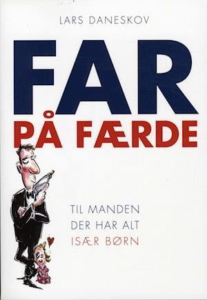 Bog hæftet Far på færde af Lars Daneskov