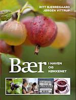 Bær i haven og køkkenet