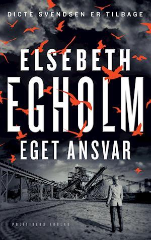 Bog, hæftet Eget ansvar af Elsebeth Egholm