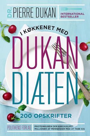 Bog, indbundet I køkkenet med Dukan diæten af Pierre Dukan