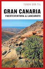 Turen Går Til Gran Canaria, Fuerteventura og Lanzarote (Turen går til)