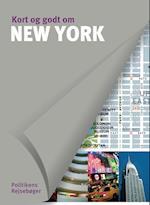 Kort og godt om New York (Kort og godt om Politikens rejsebøger)