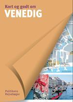 Politikens Kort og godt om Venedig (Politikens Kort og godt om, Politikens Rejsebøger)