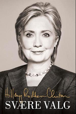 Bog indbundet Svære valg af Hillary Rodham Clinton