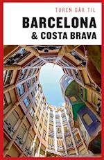 Turen går til Barcelona og Costa Brava (Politikens rejsebøger)