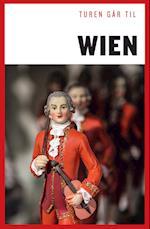 Turen går til Wien (Politikens rejsebøger - Turen går til)