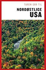 Turen går til nordøstlige USA (Politikens rejsebøger)