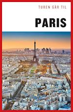 Turen går til Paris (Politikens rejsebøger - Turen går til)