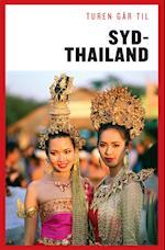 Turen går til Sydthailand (Politikens rejsebøger - Turen går til)