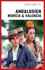 Turen går til Andalusien, Murcia & Valencia (Politikens rejsebøger)