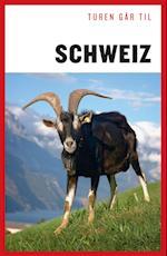 Turen går til Schweiz (Politikens rejsebøger)