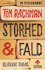 Storhed og fald af Tom Rachman