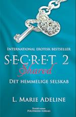 S.E.C.R.E.T 2 Shared (The Secret, nr. 2)