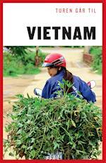 Turen går til Vietnam (Politikens rejsebøger - Turen går til)