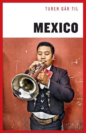 Bog, hæftet Turen går til Mexico af Christian Martinez