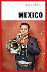 Turen går til Mexico (Politikens rejsebøger)