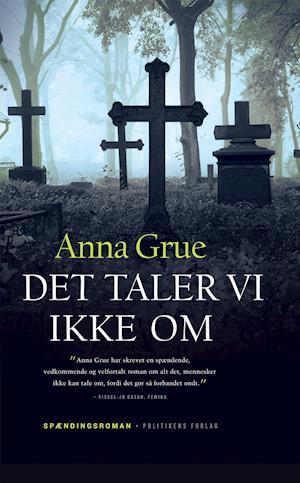 Bog, hardback Det taler vi ikke om af Anna Grue
