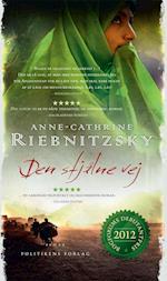 Den stjålne vej af Anne Cathrine Riebnitzsky