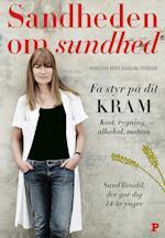 Sandheden om sundhed af Bente Klarlund Pedersen