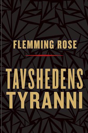 Tavshedens tyranni af Flemming Rose