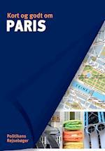 Kort og godt om Paris (Kort og godt om Politikens rejsebøger)