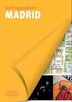 Kort og godt om Madrid (Politikens Kort og godt om)