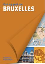 Kort og godt om Bruxelles (Kort og godt om Politikens rejsebøger)