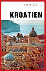 Turen går til Kroatien (Politikens rejsebøger - Turen går til)