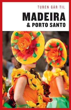 Turen Går Til Madeira & Porto Santo af Niels Damkjær
