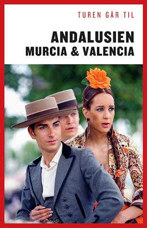 Turen Går Til Andalusien, Murcia & Valencia