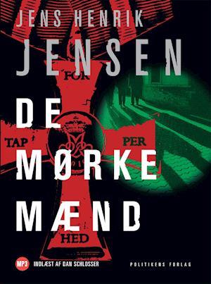 Lydbog De mørke mænd af Jens Henrik Jensen